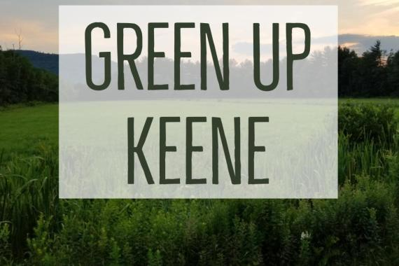 Green Up Keene Sign